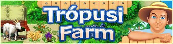 Trópusi Farm