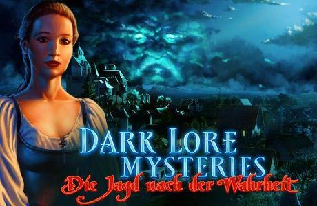 Dark Lore Mysteries: Die Jagd nach der Wahrheit