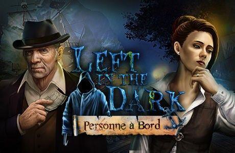 Left in the Dark: Personne à Bord