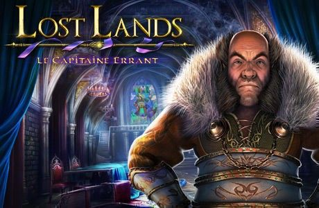 Lost Lands. Le Capitaine Errant